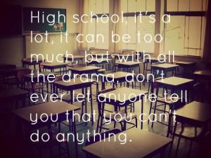 ... quotes #life quotes #quotes #tumblr quotes #tumblr #highschool