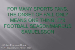 of fall only means one thing: It's football season!Marcus Samuelsson ...