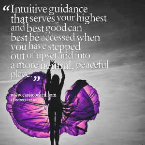 Quotes Picture: intuitive guidance that serves your highest and best ...