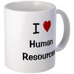 Funny Human Resources Mugs Buy Funny Human Resources Coffee Mugs