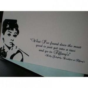 Breakfast At Tiffanys Audrey Hepburn Quotes Quotesgram