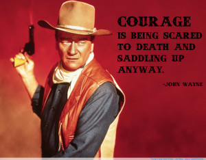 John Wayne motivational inspirational love life quotes sayings ...
