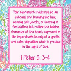 Peter 3: 3-4, my favorite bible verse, and my favorite Lilly print ...