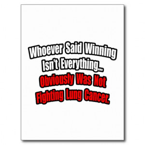 Lung Cancer Quotes Lung cancer quote postcard