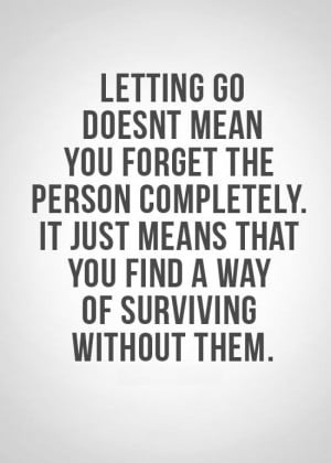letting go of a relationship quotes quotesgram
