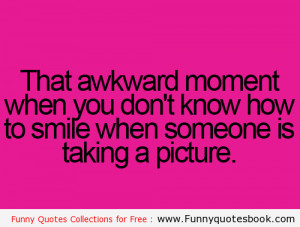 Funny Quotes Sayings That Awkward Moment Best Friends Kootation