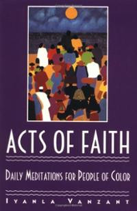 Acts of Faith: Daily Meditations for People of Color (Paperback ...