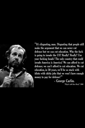 George Carlin great quote... or would it be considered a prediction?