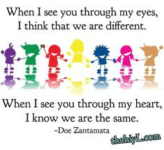 When I see you through my heart, I know we are the same!! More