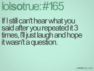 Lol So True Quotes(AGAIN!)