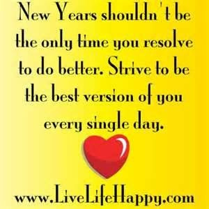 Image detail for -New Years shouldn't be the only time you resolve ...