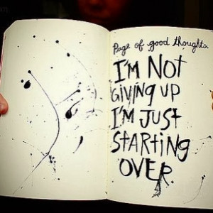 not-giving-up-quotes-dont-give-up-starting-over-wise-inspirational ...
