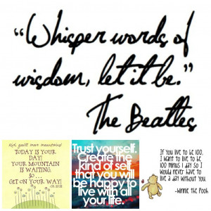 Quotes and Words To Live By