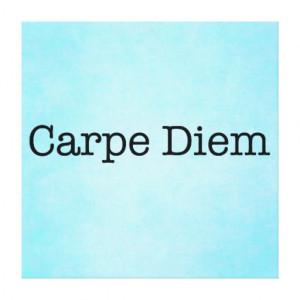 Carpe Diem Seize the Day Quote - Quotes Canvas Prints