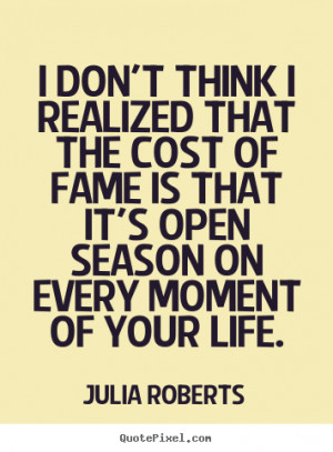 ... life julia roberts more life quotes love quotes motivational quotes