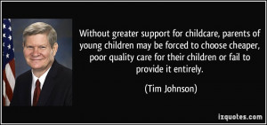 Without greater support for childcare, parents of young children may ...