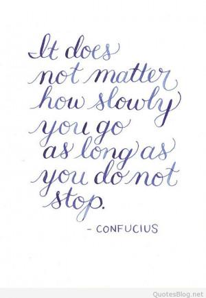 Do not stop Confucius quote