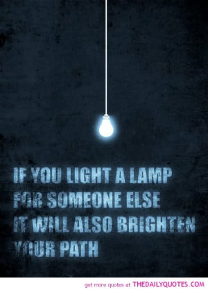 light-a-lamp-for-someone-else-life-quotes-sayings-pictures.jpg