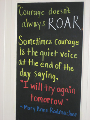 Courage Quote of the Day