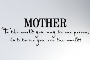 Mother Quotes (19)