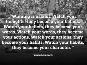 ... Lombardi Taught us How to Change Our Quality of Life for the Better