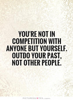 Competition Quotes For Co Workers. QuotesGram