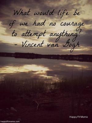 Courage quote – happyfitmama.com