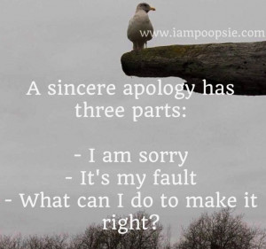 Sincere Apology Has Three Parts - Apology Quote