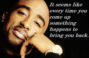 Tupac Shakur Best Short Life Quotes: 2Pac Quotes
