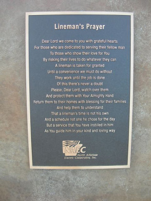 22/2013 The Lineman's Prayer. Today we lost a contract lineman while ...