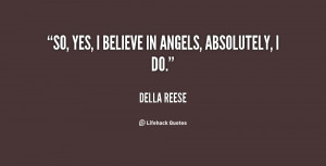 quote-Della-Reese-so-yes-i-believe-in-angels-absolutely-138322_1.png