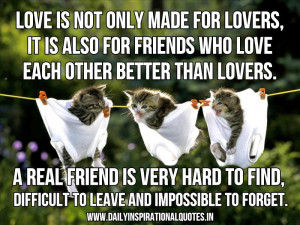 ... Friends Who Love Each Other Better Than Lovers ~ Inspirational Quote