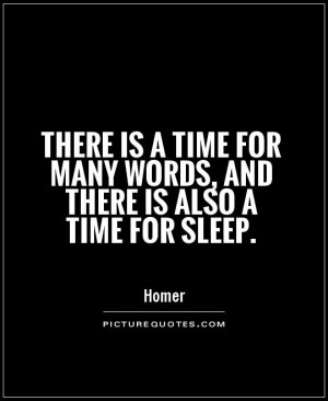 Time Quotes Sleep Quotes Words Quotes Homer Quotes