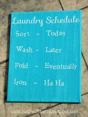 Laundry Schedule - Funny quote on canvas