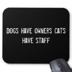 Funny Quote Dogs Have Owners