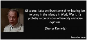 More George Kennedy Quotes
