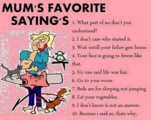Moms favorite saying funny facebook quote