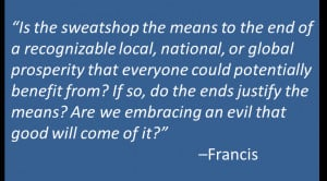 Francis-Sweatshops.png