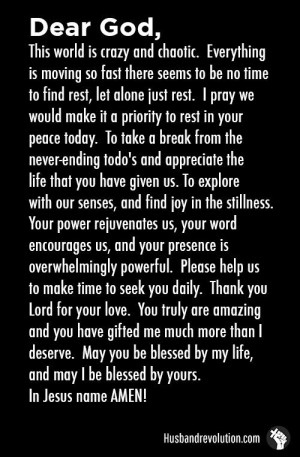 Rest In God's Peace --- Dear Father, This world is crazy and chaotic ...