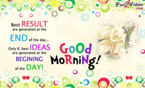 Good Morning inspirational quotes to say good morning have a nice day ...