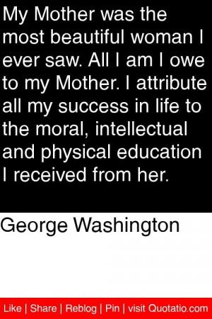 ... and physical education I received from her. #quotations #quotes