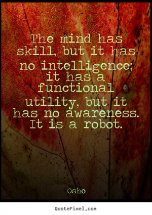 ... robot osho more inspirational quotes friendship quotes success quotes