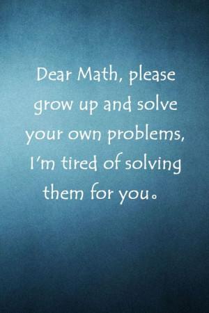 Dear math !!