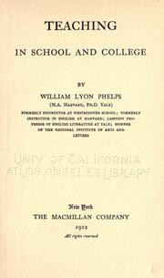 Cover of Teaching in school and college by William Lyon Phelps