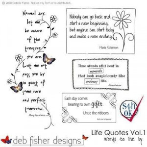 Favourite quotes about life life quotes vol dfwalq deb fisher designs ...