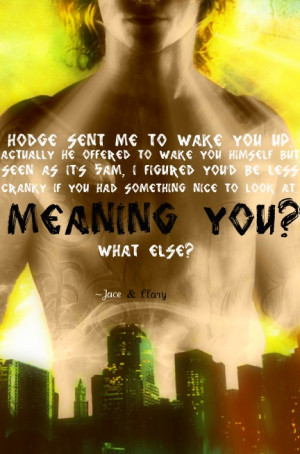Mortal Instruments The Mortal Instruments Quote
