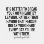 Best Break Up Quotes For Her ~ Break-Up-Quotes-Its-Better-To-
