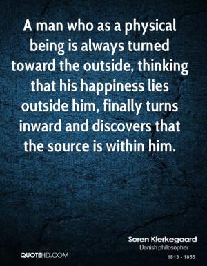Soren Kierkegaard Happiness Quotes