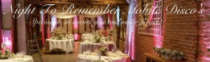 Night To Remember Mobile Disco's - Specialists in events you will ...