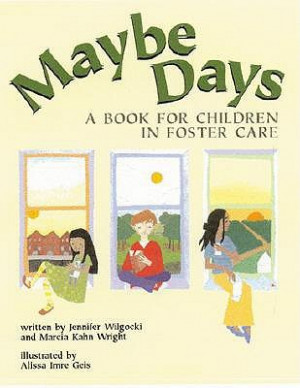"""Start by marking """"Maybe Days: A Book for Children in Foster Care ..."""